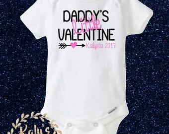 Daddy's little Valentine (name) 2017 bodysuit, Baby's First Valentine shirt