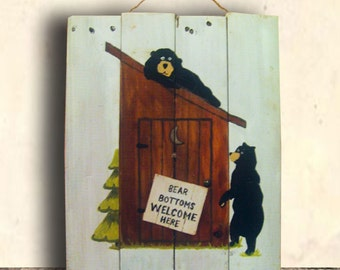 Bear Art - Bath Sign - Bear Decor - Bear Sign - Bathroom Decor - Bear - Bear Bottoms Welcome Here Sign - Birthday Gift - Christmas Gift