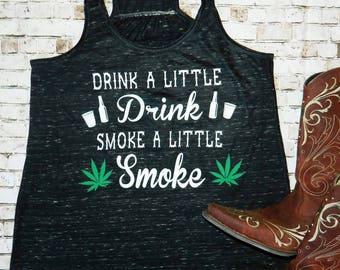 Drink a little drink smoke a little smoke. Eric Church t-shirt or tank top.  Country music.  Country lyrics shirts. Good girls go to church