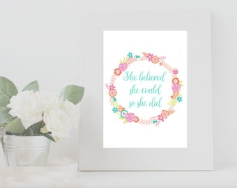 Quote Print, She Believed She Could So She Did, Motivational Quote, Nursery Quote, Artwork, Wall Art