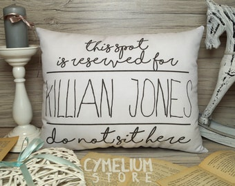 Once Upon A Time - decorative pillow - This spot is reserved for Killian Jones