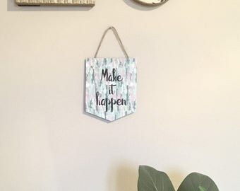 Paper Pennant Banner Wall Hanging, Bunting, Flag, Make It Happen, Mothers Day Gift, Inspirational Quotes, Aqua Wall Decor, Gifts For Her