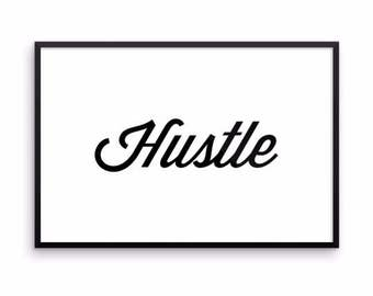 Hustle Framed Print - Medium