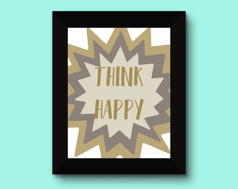 Think Happy Print