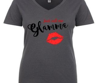 Just Call Me Glamma Women's T Shirt to 3XL