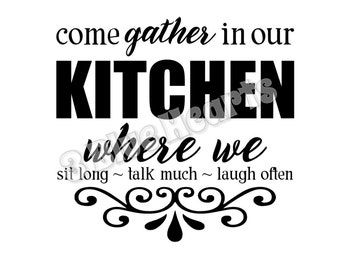 Come Gather in Our Kitchen SVG dxf Studio, Cutting Board SVG dxf Studio, Cooking svg dxf studio,  Kitchen SVG dxf Studio