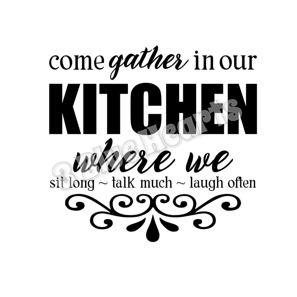Download Come Gather in Our Kitchen SVG dxf Studio by 3BlueHeartsDesign