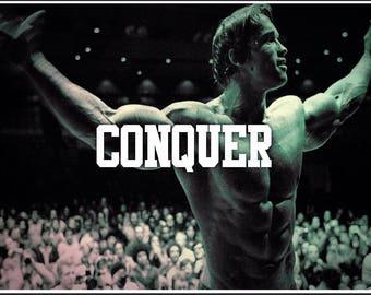 CONQUER Arnold Schwarzenegger Poster