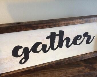 Gather rustic handmade sign