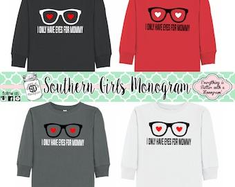 Valentine Shirt Heart Eyes for Mommy Shirt