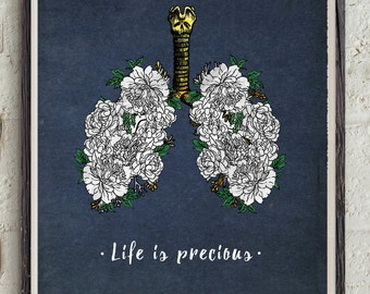 Life Is Precious - Inspirational Quote - Motivational Print - Flowers Art - Lungs Poster - Anti Smoking Poster - Quit Smoking Motivation