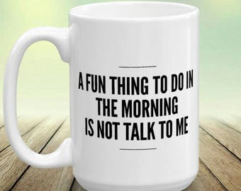 Snarky Gifts,Not a Morning Person,Don't Talk To Me, Sassy Gifts,Bitch Mugs,Bitchy Gifts,Funny Cups,Funny Gifts,Coffee Snob,Coffee Addict