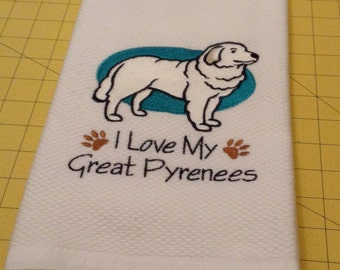 I Love My Great Pyrenees Embroidered Kitchen Hand Towel, Williams Sonoma All Purpose, 100% cotton & Extra Large, Made In Turkey