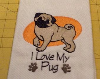 I Love My Pug Embroidered Williams Sonoma All Purpose Kitchen Hand Towel, 100% cotton, XL