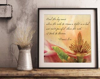 Anais Nin inspired art, Anais Nin quote, quote art, Magnolia Blossom, Magnolia flower art, self worth art, authenticity art, confidence art