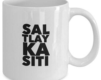 The BOOK of MORMON MUSICAL Inspired Mug - Sal Tlay Ka Siti - Broadway Fan Gift - 11 oz white coffee tea cup
