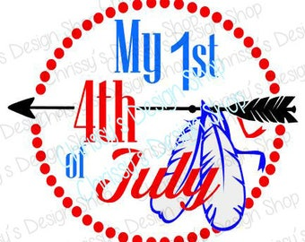 Babys first 4th of July svg / independence day cut file / july svg / arrow svg / dxf / eps / 1st 4th of July / july 4th svg / patriot svg