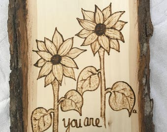 You Are My Sunshine Woodburing