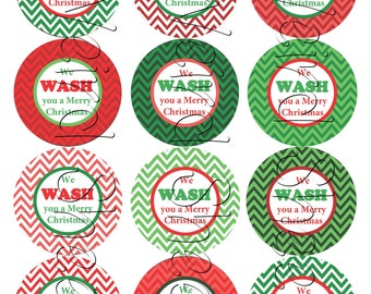 We Wash You A Merry Christmas Circle Tags B - PDF FILE ONLY