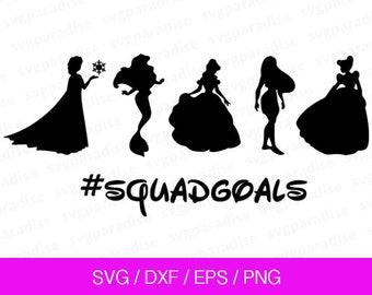 Disney Princesses Squad Goals Svg, Disney Svg, Squad Goals Svg, Svg, Eps, Dxf, Png use with Cricut & Silhouette