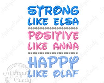 Frozen Strong Positive Happy Machine Embroidery Design 5x7 6x10 7x12 Elsa Anna Olaf INSTANT DOWNLOAD