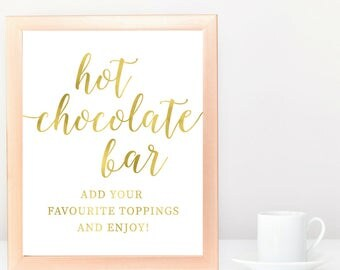 DIY PRINTABLE Gold Hot Chocolate Bar Sign | Instant Download Wedding Ceremony Reception | Gold Foil Calligraphy Print | Suite | WS1