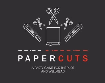 Papercuts: A Party Game for the Rude and Well-Read