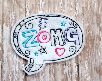 ZOMG Patch, OMG Patch, Doodle, Embroidered Felt Patch