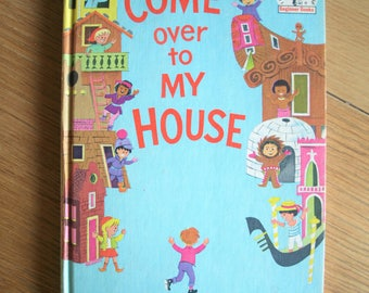 Vintage 'Come Over to MY HOUSE' by Theo. LeSieg 1966 Illustrated hardcover – beginner books -  book club edition