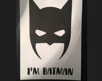 I'm batman, bedroom, playroom print