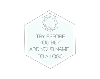 Logo Try before you Buy. Have your name added to any logo design in my shop