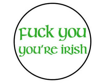 Fuck You In Irish