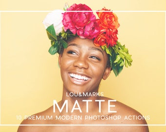 10 Professional Matte Photoshop Actions Professional Photo Editing for Portraits, Newborns, Weddings By LouMarksPhoto