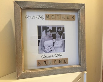 Mothers Day Gift   First My Mother Forever My Friend   Scrabble Quote   Gift for Mum/Mam   Birthday Gift   Special Gift   Mum Christmas Gift