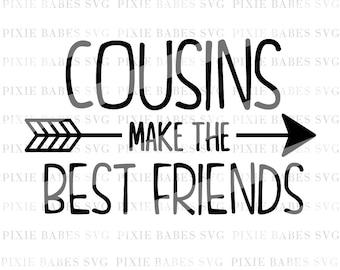 Cousins Make The Best Friends SVG, Cousins SVG, Toddler Boy svg, Toddler Girl SVG, Cuttables, Cricut svg, Silhouette svg, svg Cutting File
