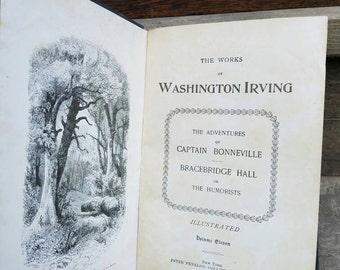 1800's Washington Irving Books- Captain Bonneville, Bracebridge Hall- Vintage/Antique- Classics, Adventure, Illustrated, American History.