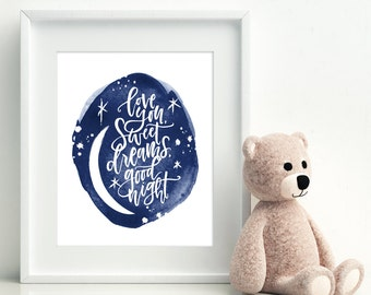 Love You Sweet Dreams Good Night Print