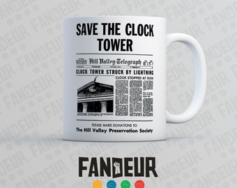 Back to the Future Save the Clock Tower Coffee / Tea Mug