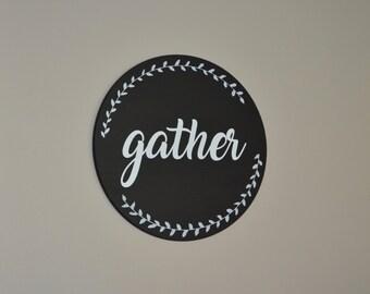 Gather Wood Round Sign / Gather Sign / round wood sign / Gather / dining room decor / family room decor / kitchen decor / living room decor