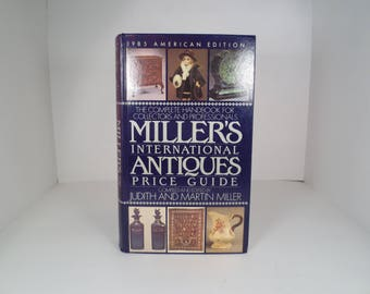 1985 American Edition Miller's International Antiques Price Guide, Handbook for Collectors and Professionals by Judith and Martin Miller
