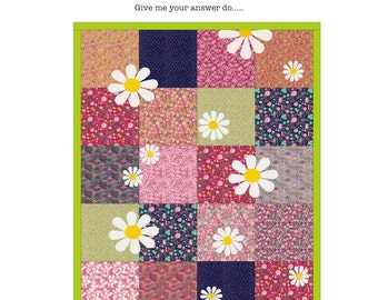 Daisy...Daisy Quilt Pattern (Digital)