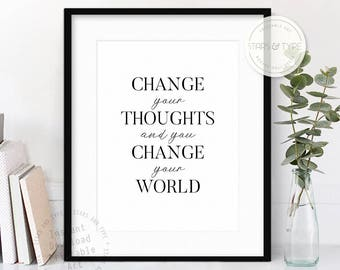 Change Your thoughts And You'll Change your World, Wall Art Printable, Inspiring Motivational Quote, Home Office Decor, Digital Print Design
