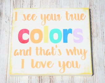 True Colors  Baby Shower  Playroom  Kids Room  Trolls  Rainbow  Classroom  80s music  Teacher gift  Birthday Nursery  Distressed Wood Sign