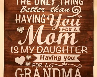 Wood Sign for Grandma, Mother's Day Gift, Birthday Gift, Gift for Mom or Grandmother