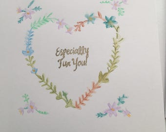 Hand painted - Especially for you