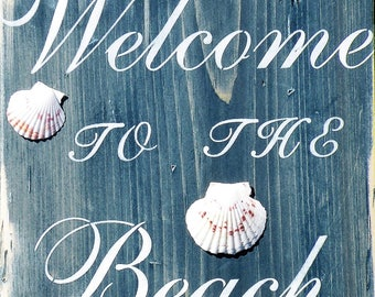 Rustic Denim Blue Welcome To The Beach Sign, Distressed Pine Wood Blue Stained Nautical Welcome Sign, Worn Denim Blue Shell Beach Seashore