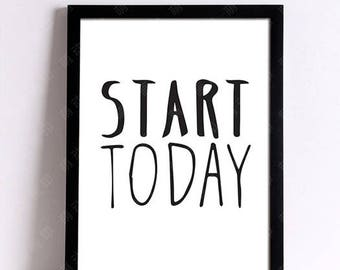 Canvas Start Today 21 x 30 cm wall decorative post word quote black poster