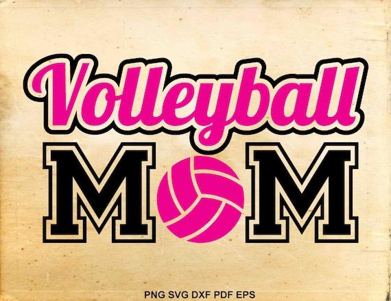 Volleyball Mom Svg Iron On Designs Volleyball Svg File Mom