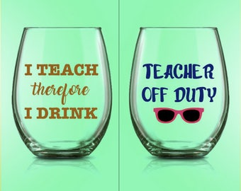 Teacher Wine Glasses - Teacher Gift - Choose Your Colors - Add Glitter!