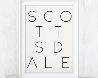 Scottsdale Print, Scottsdale Arizona, Scottsdale Poster, Scottsdale Gift, Scottsdale Art, Scottsdale AZ, Scottsdale City Art, Scottsdale az